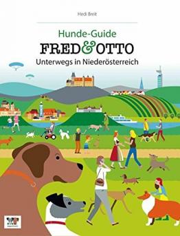 FRED & OTTO unterwegs in Niederösterreich: Hunde-Guide (Hunde-Guides) - 1