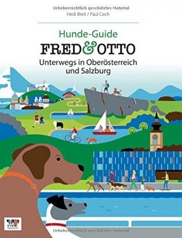 FRED & OTTO unterwegs in Oberösterreich und Salzburg: Hunde-Guide - 1