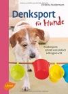 Denksport für Hunde: Knobelspiele schnell und einfach selbstgemacht - 1