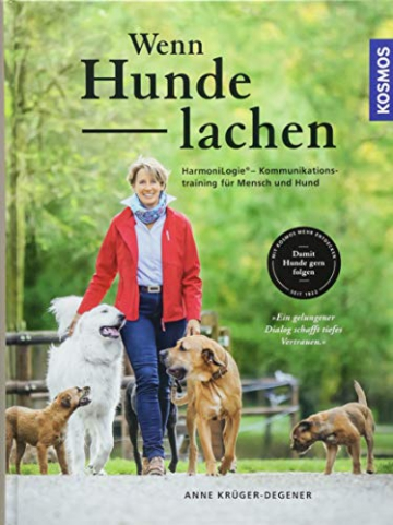 Wenn Hunde lachen: HarmoniLogie® – Kommunikationstraining für Mensch und Hund - 1